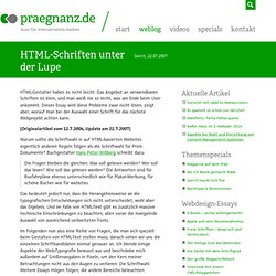 HTML-Schriften unter der Lupe / praegnanz