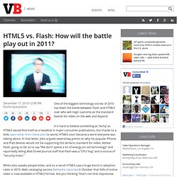 HTML5 vs. Flash: How will the battle play out in 2011?