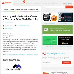 HTML5 And Flash: Why It's Not A War, And Why Flash Won't Die - Smashing Magazine