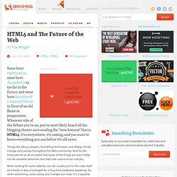 HTML5 and The Future of the Web - Smashing Magazine