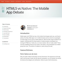 HTML5 Rocks - HTML5 vs Native: The Mobile App Debate