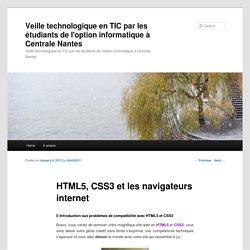 HTML5, CSS3 et les navigateurs internet