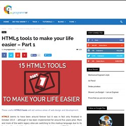 HTML5 tools to make your life easier - Part 1