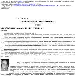 Naissance de la Fédération & de l'Ecole française de spéléologie 1960 - 1974