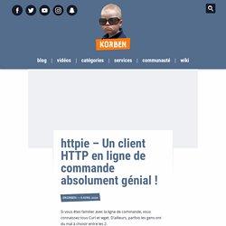 httpie – Un client HTTP en ligne de commande absolument génial !