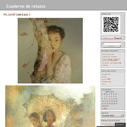 Hu Jundi (胡峻涤油画 ) « Cuaderno de retazos