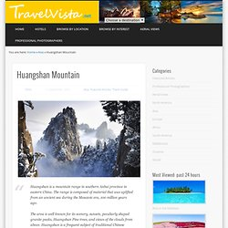 Amazing Huangshan mountain | World Travel