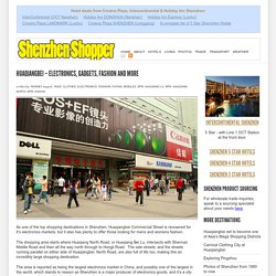 Huaqiangbei – Electronics, Gadgets, Fashion and More