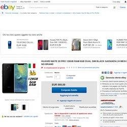 HUAWEI MATE 20 PRO 128GB RAM 6GB DUAL SIM BLACK GARANZIA 24 MESI ITALIA NO BRAND
