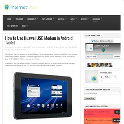 How to Use Huawei USB Modem in Android Tablet - InternetChain