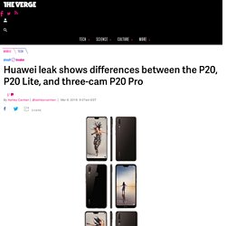 Huawei leak shows differences between the P20, P20 Lite, and three-cam P20 Pro