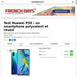 Huawei P30 : test, prix et fiche technique - Smartphone