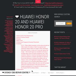 ❤ Huawei Honor 20 and Huawei Honor 20 Pro - ❤️ Sydney CBD Repair Centre □