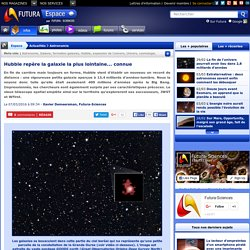 Hubble repère la galaxie la plus lointaine... connue