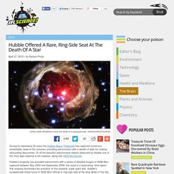 Hubble Offered A Rare, Ring-Side Seat At The Death Of A Star