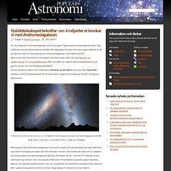"""Astronomie Populaire - """"télescope spatial Hubble confirme: environ 4 milliards d'années, nous entrons en collision avec la galaxie d'Andromède"""