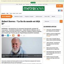 """Hubert Reeves : """"La fin du monde est déjà là"""""""