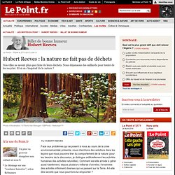 Hubert Reeves : la nature ne fait pas de déchets