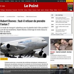 Hubert Reeves : faut-il refuser de prendre l'avion ?