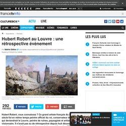 Hubert Robert au Louvre : une rétrospective évènement