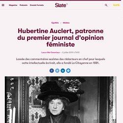 Hubertine Auclert, patronne du premier journal d'opinion féministe