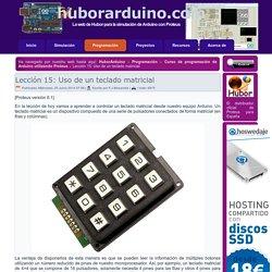 www.huborarduino.com - Lección 15: Uso de un teclado matricial