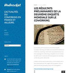 Les résultats préliminaires de la deuxième enquête mondiale sur le coworking – Hub Rocket - Espace de Coworking à Bordeaux
