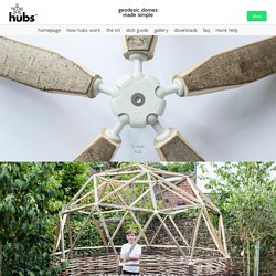 hubs = geodesic domes made simple