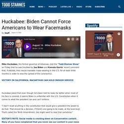Huckabee: Biden Cannot Force Americans to Wear Facemasks