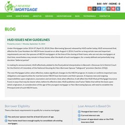 HUD ISSUES NEW GUIDELINES - Z Reverse Mortgage