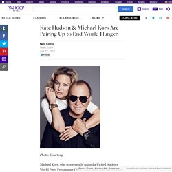 Kate Hudson & Michael Kors Are Pairing Up to End World Hunger