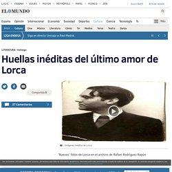 Huellas inéditas del último amor de Lorca