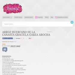 ARROZ HUERFANO DE LA CANASTA Graciela Garza Arocha
