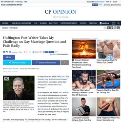 Huffington Post Writer Takes My Challenge on Gay Marriage Question and Fails Badly