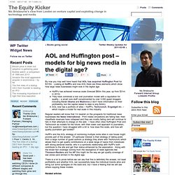 AOL and Huffington post – models for big news media in the digital age? « The Equity Kicker