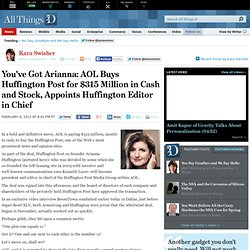AOL Buys Huffington Post for $315 Million in Cash