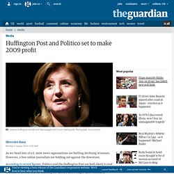 Huffington Post and Politico set to make 2009 profit | Media | g