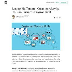 Customer Service Skills in Business Environment