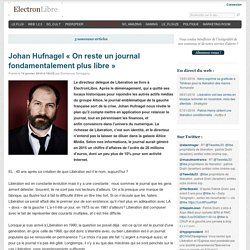 "Johan Hufnagel ""On reste un journal fondamentalement plus libre"""