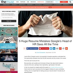 5 Huge Resume Mistakes That Will Ruin You