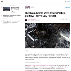 The Hugo Awards Were Always Political. But Now They're Only Political.