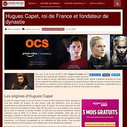 Hugues Capet, roi de France et fondateur de dynastie
