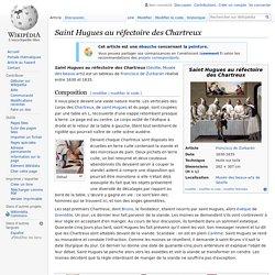 Saint Hugues au réfectoire des Chartreux
