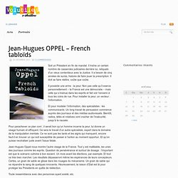 Jean-Hugues OPPEL – French tabloïds | Empreintes