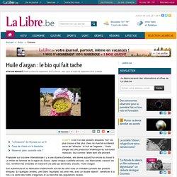 Huile d'argan : le bio qui fait tache