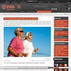 INRA 13/10/15 Une huile d'olive optimisée pour les séniors