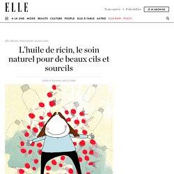 Huile de ricin : tout savoir sur l'huile de ricin