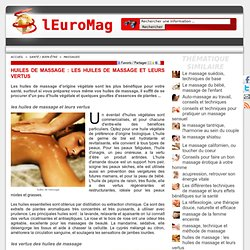 huiles de massage : les huiles de massage et leurs vertus