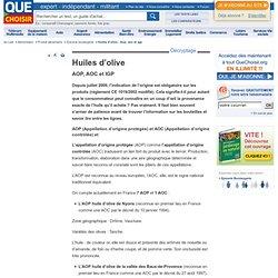QUE CHOISIR 24/02/12 Huiles d'olive - AOP, AOC et IGP