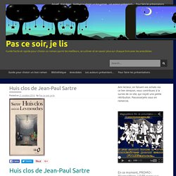 Huis clos de Jean-Paul Sartre - Pas ce soir, je lis